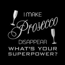 I Make Prosecco Disappear